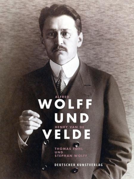 Alfred Wolff und Henry van de Velde - Coverbild