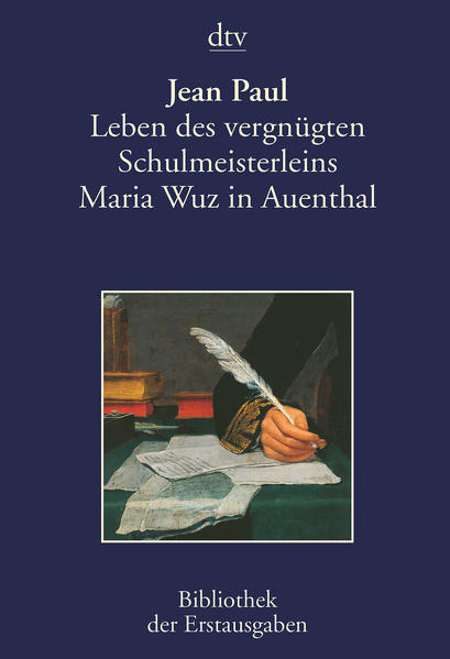 Leben des vergnügten Schulmeisterleins Maria Wuz in Auenthal - Coverbild
