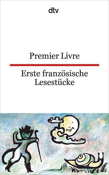 Premier Livre Erste französische Lesestücke auf Deutsch - Kostenlose Bücher in Großbritannien zum Download