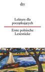 Lektura dla poczatkujacych Erste polnische Lesestücke