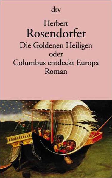 Die Goldenen Heiligen oder Columbus entdeckt Europa - Coverbild