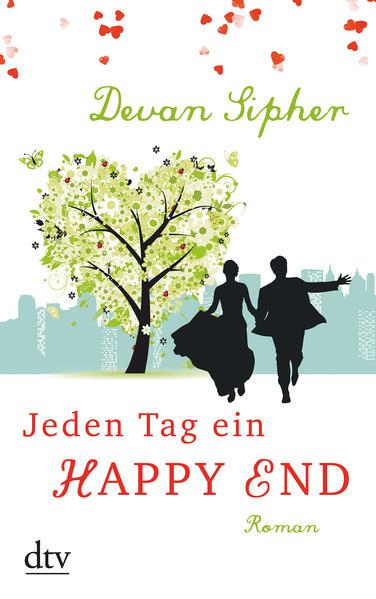 Jeden Tag ein Happy End - Coverbild