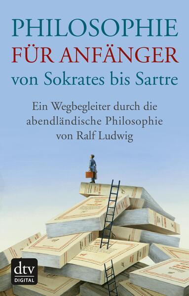 Philosophie für Anfänger von Sokrates bis Sartre - Coverbild