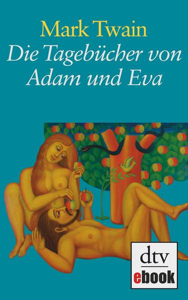 Die Tagebücher von Adam und Eva - Coverbild
