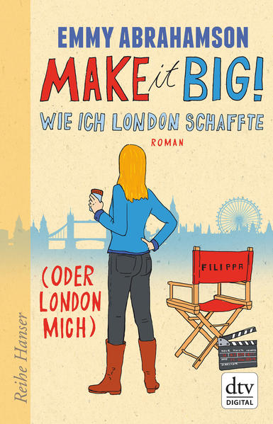 Make it Big! Wie ich London schaffte (oder London mich) - Coverbild
