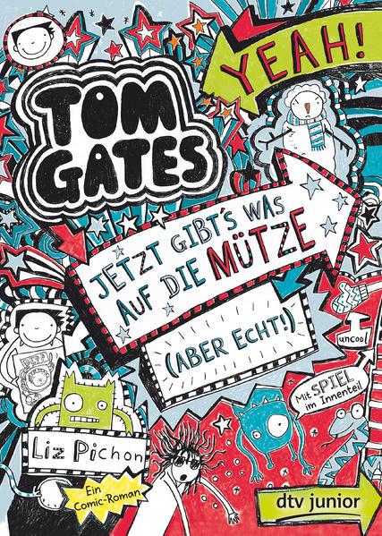 Kostenloses PDF-Buch Tom Gates. Jetzt gibt's was auf die Mütze