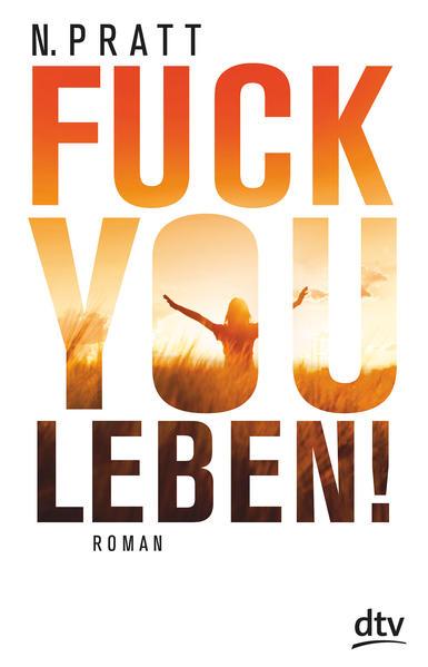 Fuck you Leben! - Coverbild