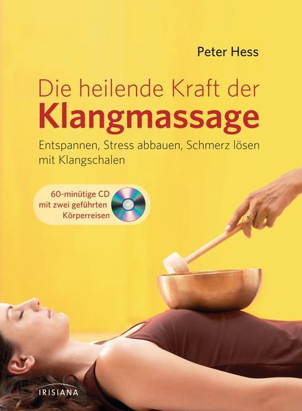 Die heilende Kraft der Klangmassage - Coverbild