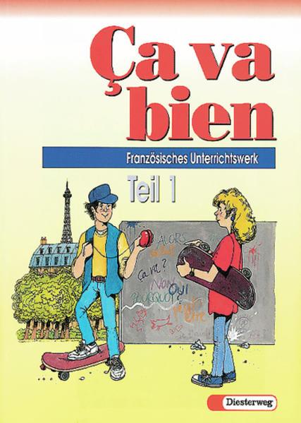 Ca va bien. Französisches Unterrichtswerk für Realschulen, Gesamtschulen,... / Ça va bien Teil 1 - Coverbild