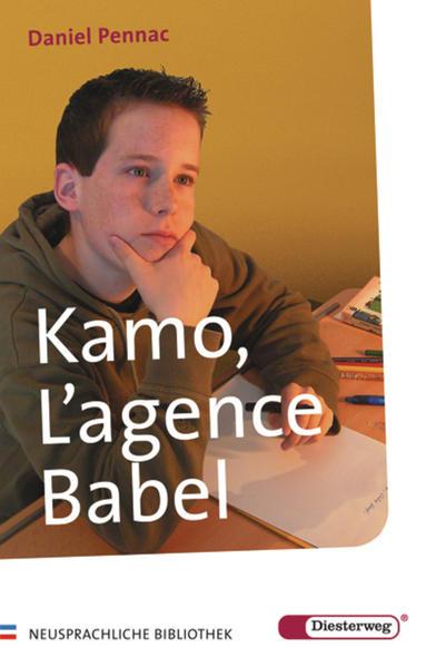Diesterwegs Neusprachliche Bibliothek - Französische Abteilung / Kamo, L' agence Babel - Coverbild