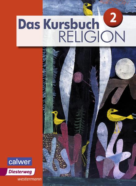 Das Kursbuch Religion / Das Kursbuch Religion - Ausgabe 2015 - Coverbild