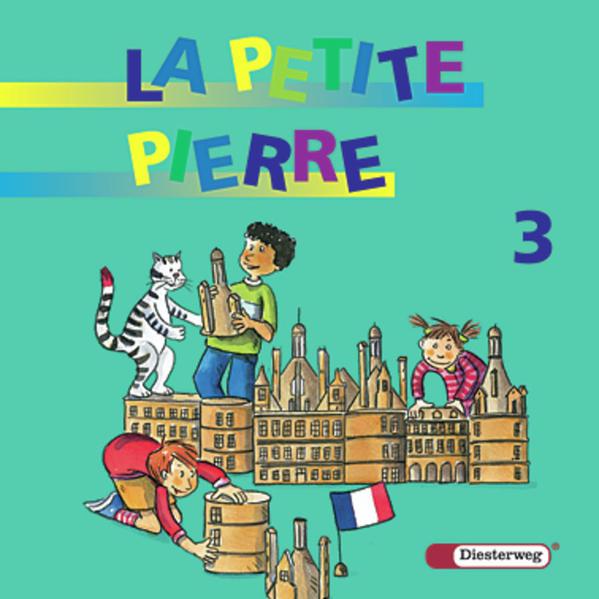 La Petite Pierre. Für den frühbeginnenden Fränzösischunterricht von Klasse 1 bis 4 / LA PETITE PIERRE - Ausgabe 2001 - Coverbild