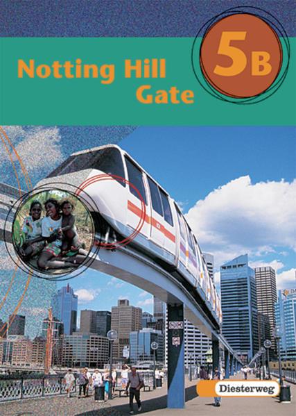 Notting Hill Gate - Neubearbeitung. Lehrwerk für den Englischunterricht / Notting Hill Gate - Ausgabe 2000 - Coverbild