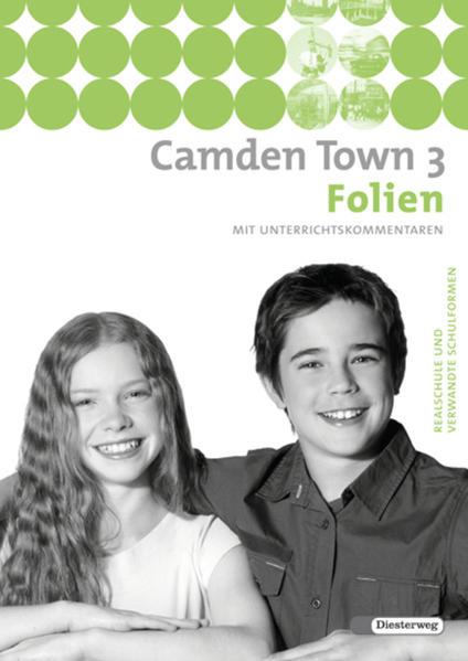 Camden Town / Camden Town - Unterrichtswerk für Realschulen und verwandte Schulformen - Coverbild
