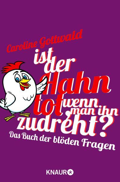 Ist der Hahn tot, wenn man ihn zudreht? - Coverbild