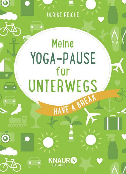 Meine Yoga-Pause für unterwegs - Coverbild