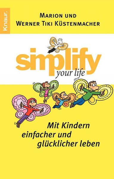 Simplify your Life - Mit Kindern einfacher und glücklicher leben - Coverbild