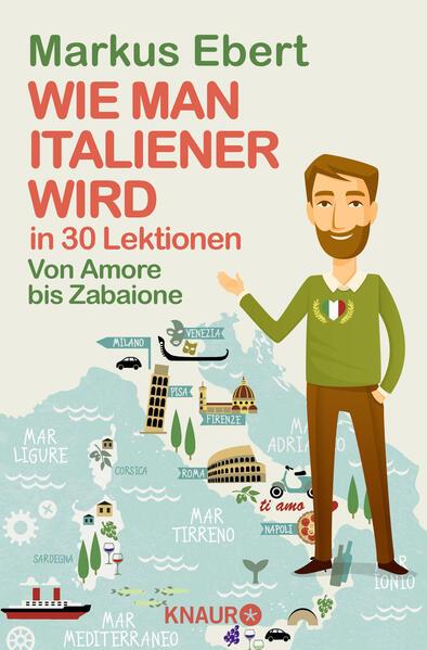 Wie man Italiener wird in 30 Lektionen / Come diventare italiano in 30 lezioni - Coverbild