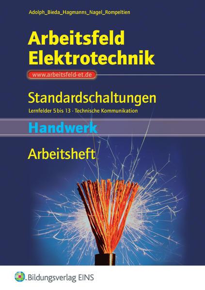 Arbeitsfeld Elektrotechnik / Arbeitsfeld Elektrotechnik - Standardschaltungen - Coverbild