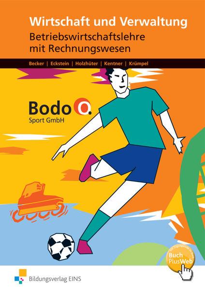 Wirtschaft und Verwaltung Bodo O. Sport GmbH - Coverbild