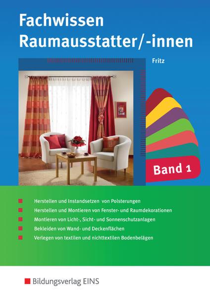 Fachwissen und Prozesswissen für Raumausstatter/-innen / Fachwissen für Raumausstatter/-innen - Coverbild