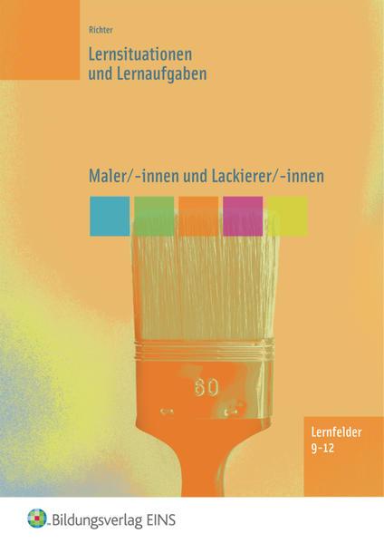 Maler/-innen, Lackierer/-innen, Bauten- und Objektbeschichter/-innen - Coverbild