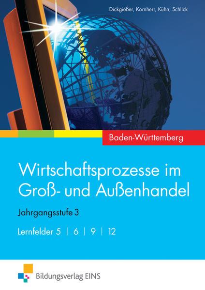 Wirtschaftsprozesse im Groß- und Außenhandel / Wirtschaftsprozesse im Groß- und Außenhandel - Ausgabe für Baden-Württemberg - Coverbild