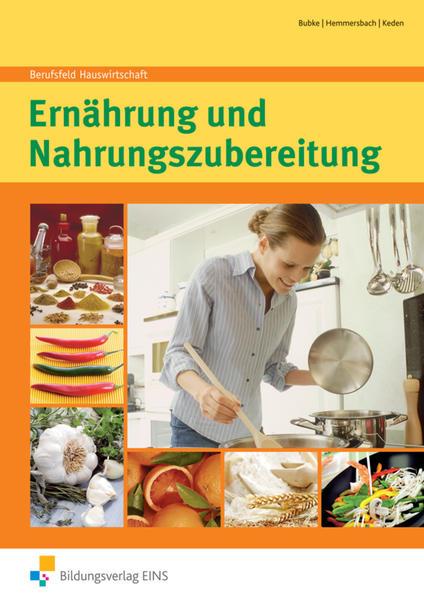 Berufsfeld Hauswirtschaft / Berufsfeld Hauswirtschaft - Ausgabe für Berufsfachschulen Hauswirtschaft und Hauptschulen - Coverbild
