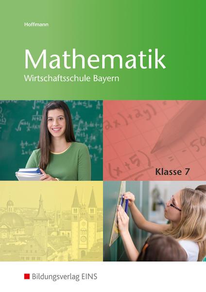 Mathematik / Mathematik Wirtschaftsschule Bayern - Coverbild