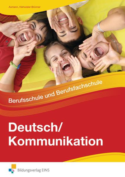 Deutsch / Kommunikation / Deutsch / Kommunikation - Berufsschule und Berufsfachschule - Coverbild