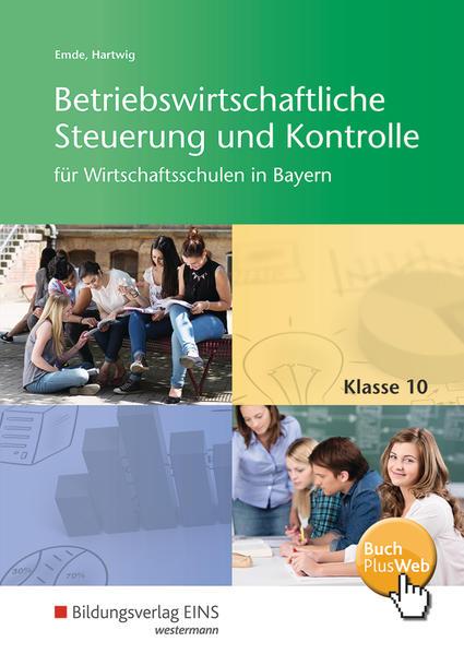 Betriebswirtschaftliche Steuerung und Kontrolle für Wirtschaftsschulen in Bayern - Coverbild
