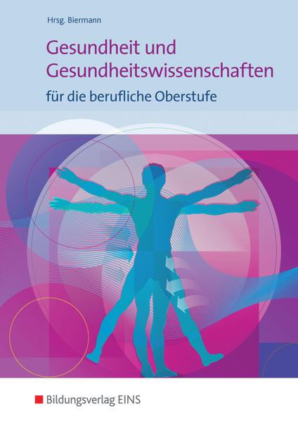 Gesundheit und Gesundheitswissenschaften für die berufliche Oberstufe / Gesundheit und Gesundheitswissenschaften - Coverbild