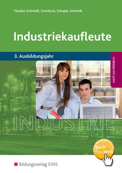 Industriekaufleute / Industriekaufleute - Ausgabe nach Ausbildungsjahren und Lernfeldern - Coverbild