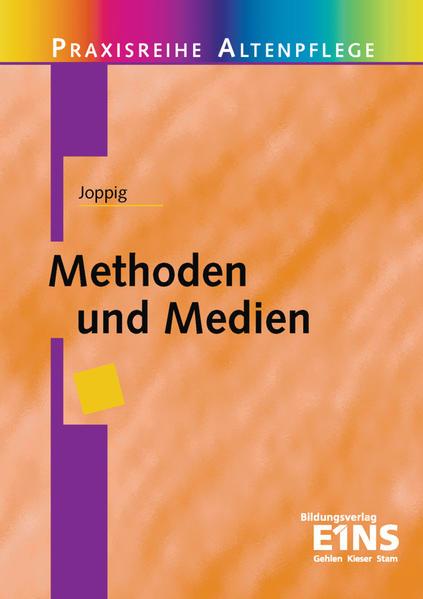 Praxisreihe Altenpflege / Methoden und Medien - Coverbild
