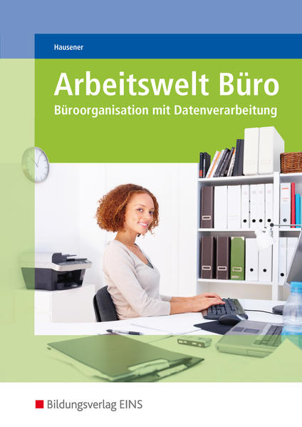 Arbeitswelt Büro / Arbeitswelt Büro - Büroorganisation mit Datenverarbeitung - Coverbild