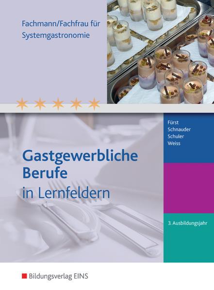 Gastgewerbliche Berufe / Fachmann/Fachfrau für Systemgastronomie - Coverbild