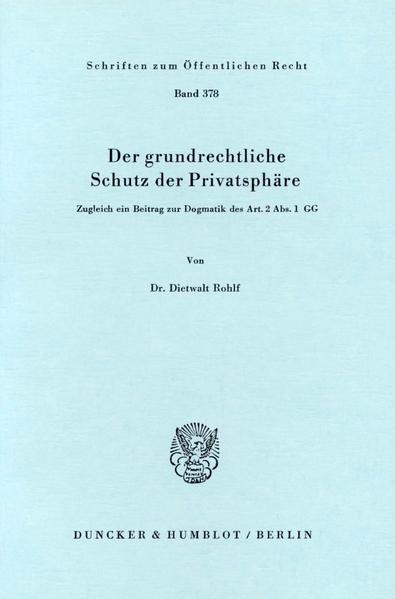 Der grundrechtliche Schutz der Privatsphäre. - Coverbild