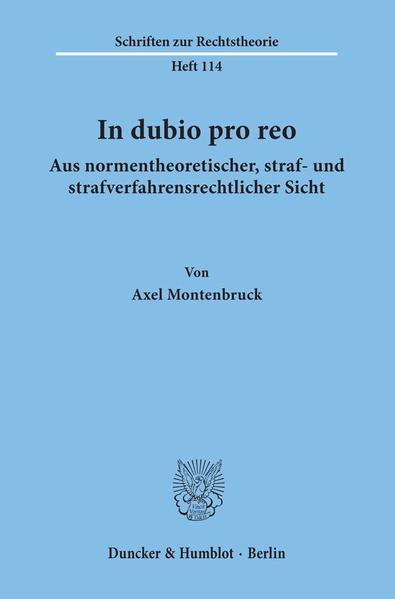 In dubio pro reo aus normentheoretischer, straf- und strafverfahrensrechtlicher Sicht. - Coverbild