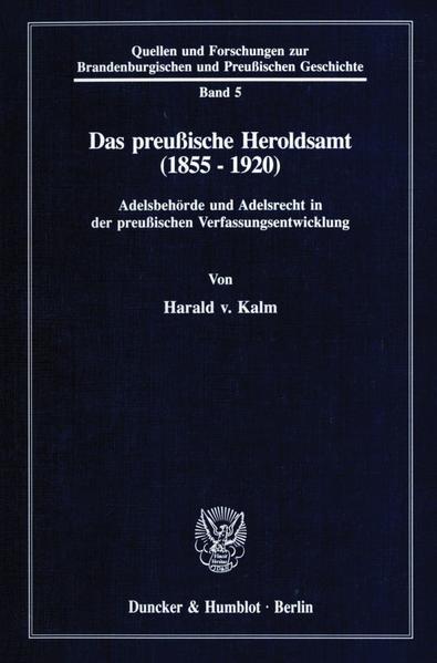 Das preußische Heroldsamt (1855 - 1920). - Coverbild