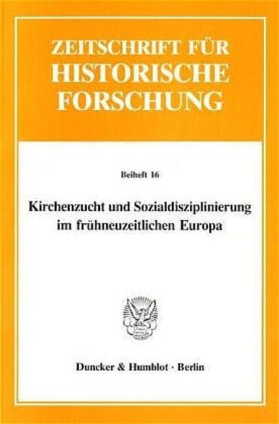 Kirchenzucht und Sozialdisziplinierung im frühneuzeitlichen Europa. - Coverbild