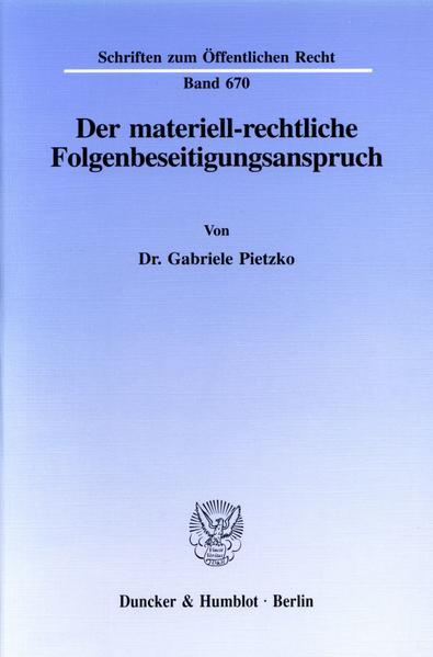 Der materiell-rechtliche Folgenbeseitigungsanspruch. - Coverbild