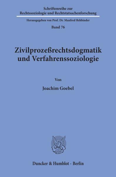 Zivilprozeßrechtsdogmatik und Verfahrenssoziologie. - Coverbild