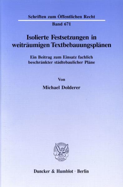 Isolierte Festsetzungen in weiträumigen Textbebauungsplänen. - Coverbild