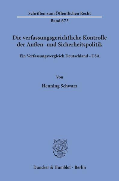 Die verfassungsgerichtliche Kontrolle der Außen- und Sicherheitspolitik. - Coverbild