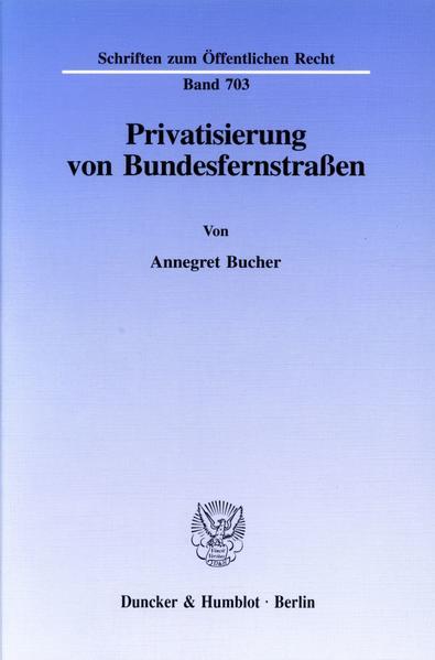 Privatisierung von Bundesfernstraßen. - Coverbild