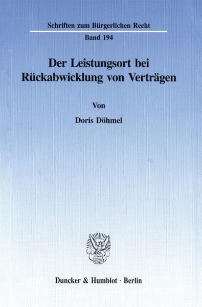 Der Leistungsort bei Rückabwicklung von Verträgen. - Coverbild