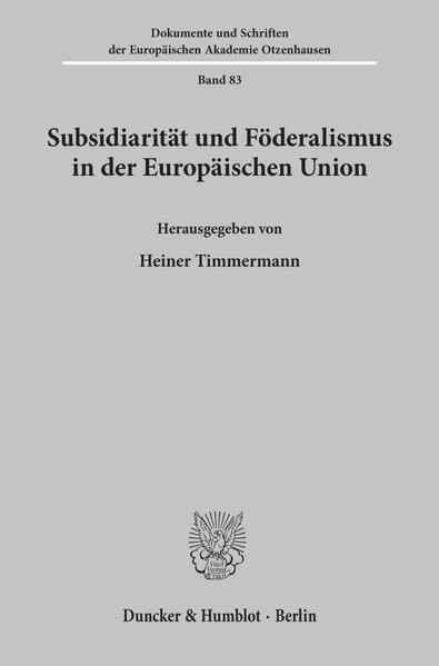 Subsidiarität und Föderalismus in der Europäischen Union. - Coverbild
