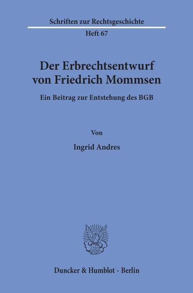 Der Erbrechtsentwurf von Friedrich Mommsen. - Coverbild