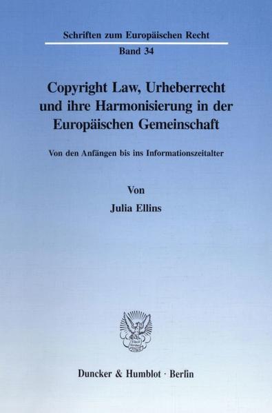 Copyright Law, Urheberrecht und ihre Harmonisierung in der Europäischen Gemeinschaft. - Coverbild