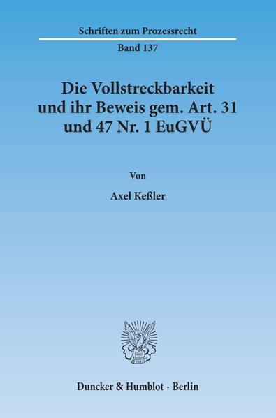 Die Vollstreckbarkeit und ihr Beweis gem. Art. 31 und 47 Nr. 1 EuGVÜ. - Coverbild